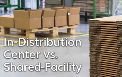In-Distribution Center vs  Shared-Facility